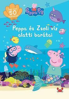 Peppa malac - Peppa és Zsoli vízalatti barátai