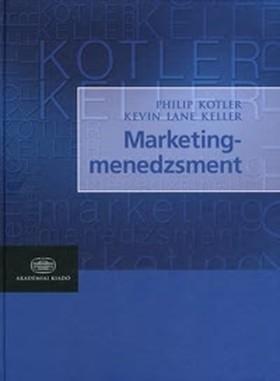 Kotler-Keller - Marketingmenedzsment - az angol 14. kiadás magyar fordítása