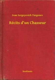 Turgenyev - Récits d un Chasseur [eKönyv: epub, mobi]