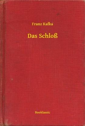 Franz Kafka - Das Schloß [eKönyv: epub, mobi]
