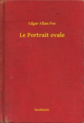 Edgar Allan Poe - Le Portrait ovale [eKönyv: epub, mobi]