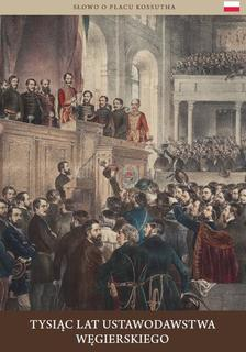 BERÉNYI MARIANN - Tysiac Lat Ustawodawstwa Wegierskiego