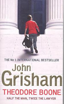 John Grisham - Theodore Boone [antikvár]