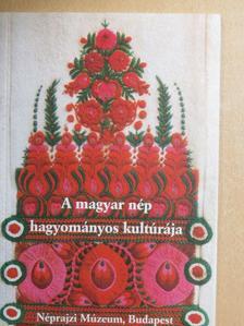 Selmeczi Kovács Attila - A magyar nép hagyományos kultúrája [antikvár]