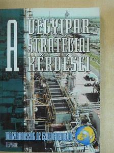 Bartha László - A vegyipar stratégiai kérdései [antikvár]