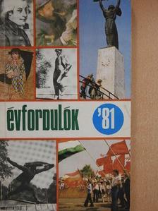Botos János - Évfordulók '81 [antikvár]