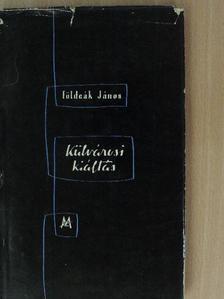 Földeák János - Külvárosi kiáltás [antikvár]