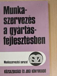 Dr. Parányi György - Munkaszervezés a gyártásfejlesztésben [antikvár]
