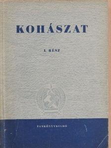 Ágotai Béla - Kohászat I. [antikvár]