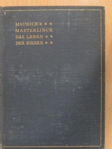 Maurice Maeterlinck - Das leben der Bienen [antikvár]