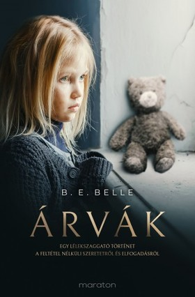 B. E. Belle - Árvák [eKönyv: epub, mobi]