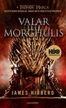 James Hibberd - Valar Morghulis [eKönyv: epub, mobi]