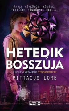 Pittacus Lore - Hetedik bosszúja
