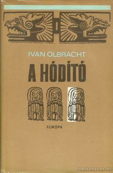 OLBRACHT, IVAN - A hódító [antikvár]