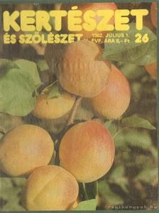Kertészet és szőlészet 1982. II. [antikvár]