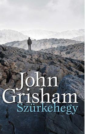 John Grisham - Szürkehegy