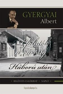 Gyergyai Albert - A falutól a városig, Háború után [eKönyv: epub, mobi]