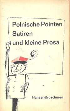 Dedecius, Karl - Polnische Pointen - Satiren und kleine Prosa des 20. Jahrhunderts [antikvár]