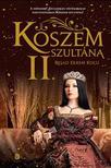 Reºad Ekrem KOÇU - Köszem szultána II.