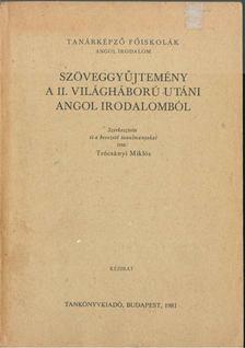 TRÓCSÁNYI MIKLÓS - Szöveggyűjtemény a II. világháború utáni angol irodalomból [antikvár]