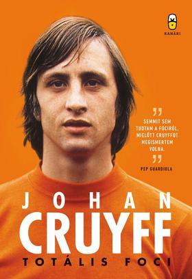 Johan Cruyff - Totális foci - önéletrajz