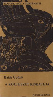 Határ Győző - A költészet kiskátéja [antikvár]