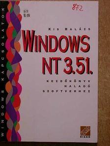 Kis Balázs - Windows NT 3.51. [antikvár]