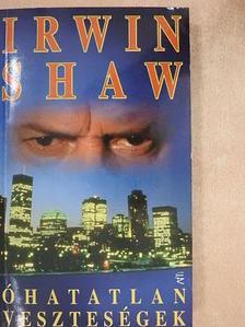 Irwin Shaw - Óhatatlan veszteségek [antikvár]