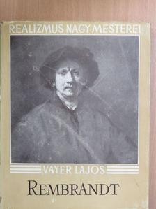Vayer Lajos - Rembrandt [antikvár]