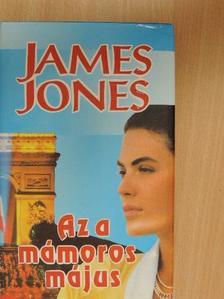 James Jones - Az a mámoros május [antikvár]