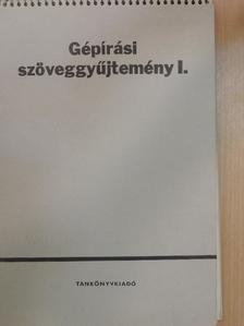 Csizmadia Ernő - Gépírási szöveggyűjtemény I. [antikvár]