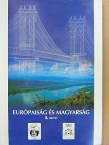 Agg Zoltán - Európaiság és magyarság I-II. [antikvár]