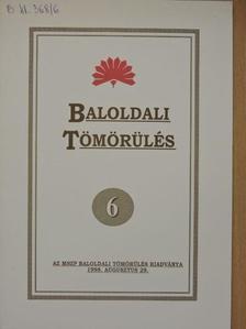 Balogh Sándor - Baloldali tömörülés 6. [antikvár]