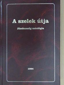 Barna Anikó - A szelek útja (dedikált példány) [antikvár]