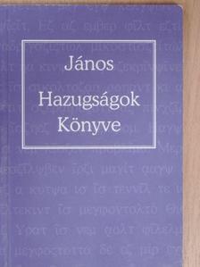 János - Hazugságok könyve [antikvár]
