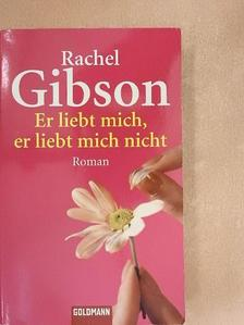 Rachel Gibson - Er liebt mich, er liebt mich nicht [antikvár]