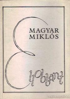 Magyar Miklós - Ellobbant [antikvár]