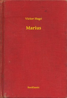 Victor Hugo - Marius [eKönyv: epub, mobi]