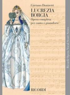 DONIZETTI,G - LUCREZIA BORGIA OPERA VOCAL SCORE