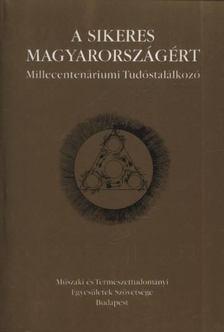 Nagy Ferenc - A sikeres Magyarországért [antikvár]