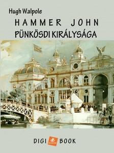 Hugh Walpole - Harmer John pünkösdi királysága [eKönyv: epub, mobi]