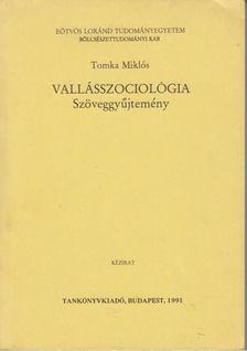Tomka Miklós - Vallásszociológia [antikvár]