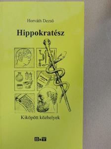 Horváth Dezső - Hippokratész [antikvár]