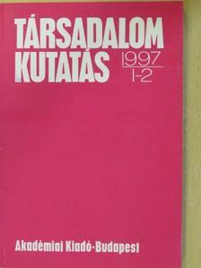 Bácskai Tamás - Társadalomkutatás 1997/1-2. [antikvár]