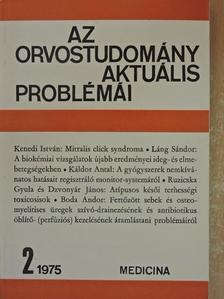 Boda Andor - Az orvostudomány aktuális problémái 1975/2 [antikvár]