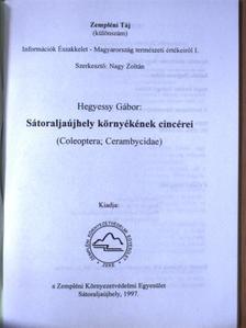 Hegyessy Gábor - Sátoraljaújhely környékének cincérei [antikvár]