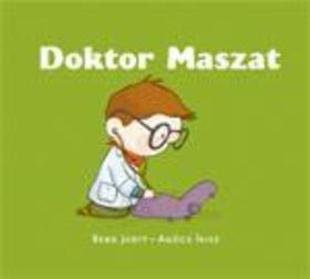 Berg Judit - Agócs Írisz - Doktor Maszat - Agócs Írisz rajzaival