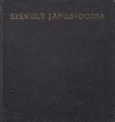 SZÉKELY JÁNOS - Dózsa [antikvár]