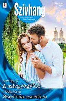 Foster Kate Hardy; Nicole - Szívhang 660.-661. - A szívgyógyász; Szirénás szerelem [eKönyv: epub, mobi]