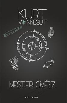 Kurt Vonnegut - Mesterlövész [eKönyv: epub, mobi]